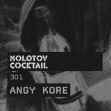 Molotov Cocktail 301 with AnGy KoRe