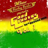 MMRR Good Grooves Retro Mix Vol 1