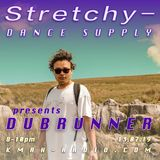 Stretchy Dance Supply w/ Dubrunner 13th July 2019