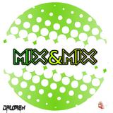 "Mix&Mix #1 - ""AfterParty"" - Dalorex"