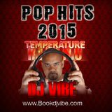 Top 40 Pop hits of 2015 mixed by DJ Vibe