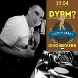 Dino Serafini @ DYRM? - (at Cutty Sark), Pescara - 19.04.2013 (Friday night)