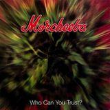 Morcheeba - Who Can You Trust - Archive du 11 mars 2013