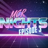 MCR Nights Synthwave Mix Show Episode 3 - Mixed by DJ Max Speed