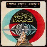 ***Dj Paris Exotic Store*** : Star Wars