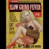 SLOW GRIND FEVER MIX #46 by Richie1250, Loverboy Lopez and Pierre Baroni