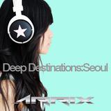 Deep Destinations:Seoul