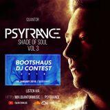 Psytrance Shade of Soul Vol 3 // Bootshaus DJ Contest 2018 Winner