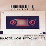 Bricolage Podcast #2 : Fragile X