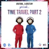 @DJTANA_ x @DJTiiNY - #TimeTravelPt2 Multi Genre CD