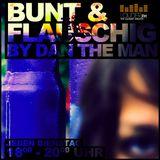 BUNT&FLAUSCHIG WEBRADIO LIVESHOW on LOUDER.FM [hosted by DanTheMan]