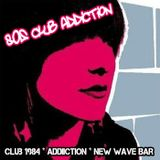 80s Club Addiction