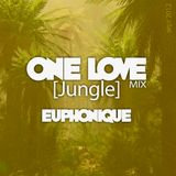 ONE LOVE [Jungle] MIX