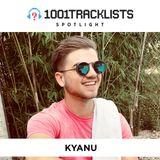 KYANU - 1001Tracklists Spotlight Mix