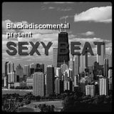 BLACKADISCOMENTAL present SEXY BEAT