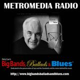 Big Bands Ballads and Blues with Dick Carr Show 2005-08