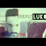 LUK00 - Elixir Residency EPISODE #04 [4.13.2015]