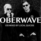 Local Suicide — Oberwave Mix 035