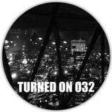 Turned On 032: Mount Kimbie, Voyeur, Tuff City Kids, Squarehead, Roberto Rodriquez