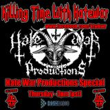 12/1/16 - Killing Time With Hatewar on Los Anarchy Radio - Hate War Productions Special