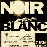 Lost Tapes : Noir et Blanc (July 30, 1994)