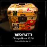Tato Piatti - Personal collection #01 (Chicago House 87-90)