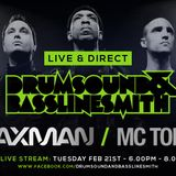 Drumsound & Bassline Smith - Live & Direct #26 Feat Taxman & Mc Toddlah [21-02-17]