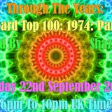 Through The Years - Billboard Top 100 Singles 1974 PT.1 - 22nd September 2017