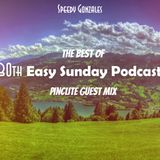 Easy Sunday Podcast #030 (The Best Of Easy Sunday)- Guest Mix by Pinclite