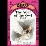 OEUF - The Year Of The Owl Part II