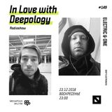 In Love with Deepology radio show #149