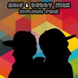 Acid & Bobby Max - Mytown Funk
