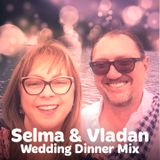 Selma & Vladan - Wedding Dinner Mix