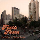 Festa Festa 2013-05-04 - Le Calve b2b Victor Leão
