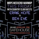 MRP with Craig X-Cite & BenEye 10th April 15