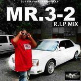 RIP MR. 3-2 MIX by DJTCMUSIC
