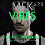 MFK VIBES #29 Sound Nomaden // 13.05.2016