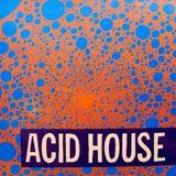 Acid Blasted: Original Acid House Creators Mix