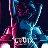 YACO DJ - LOVIX Episode 232