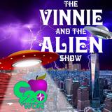The Vinnie & The Alien Show (1/15/17)