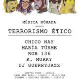 ROB136 @ 10Club - Música Nómada - Terrorismo Ético