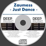 Zaumess - Just Dance