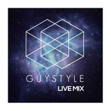 GUYSTYLE//Live mix Vol. 6