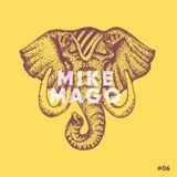 Mike Mago - Big Top Beats #6 - Crossing Borders Special