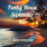 Funky House September Mix