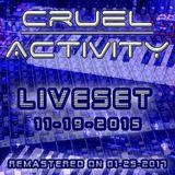 Cruel Activity - Liveset  (19.11.2015)