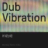 Dub Vibration Eid Special - irieye