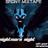 Brony Mixtape Vol. 3: Nightmare Night Special