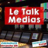 Le Talk Médias #12