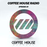 Coffee House Radio Episode 25 - Start of Summer Mix